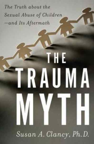 trauma_myth_the_truth_about_the_sexual_abuse_of_children_and_its_aftermath.jpg